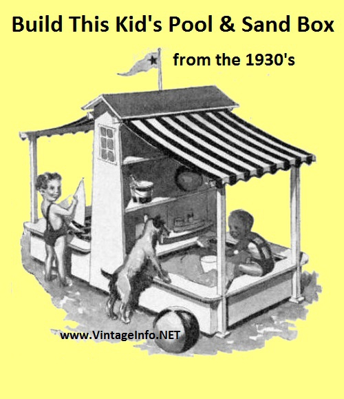 Kid's Pool and Sand Box Plans http://vintageinfo.net/pool-sand-box/