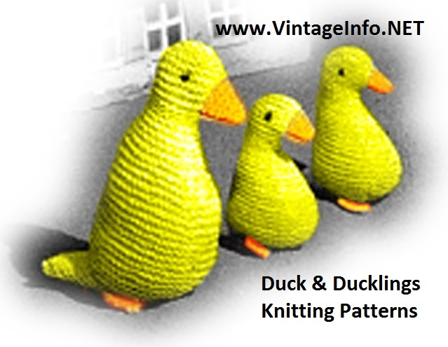 Free Knitting Patterns Toy Duck : Duck and Ducklings Knitting Patterns Duck Toy Pattern The Vintage Info Ne...