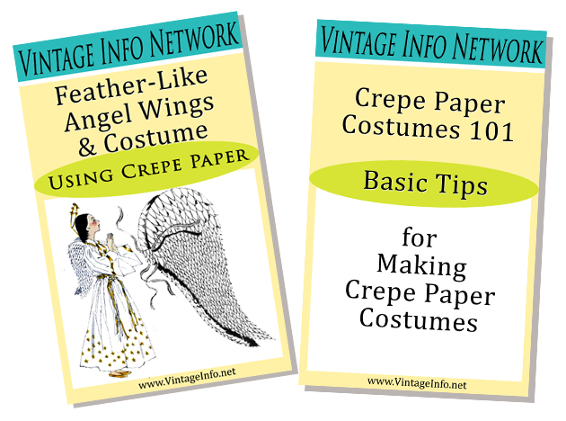 Angel Wings & Costume Instructions http://vintageinfo.net/downloads/angel-wings-costume-of-crepe-paper/