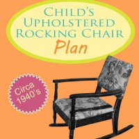Children's Upholstered Rocking Chair Plans – 1940′s