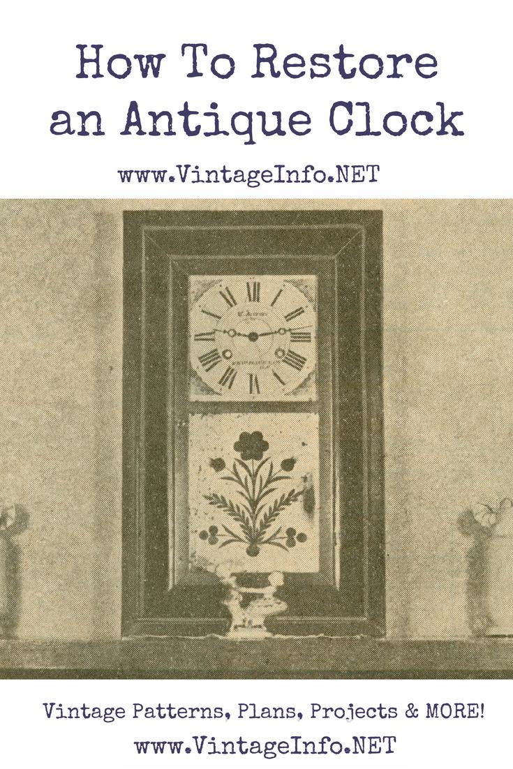How to Restore an Antique Clock http://vintageinfo.net/restore-clock/