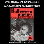 1935 Halloween Parties Magazine Dennison http://vintageinfo.net/1935-halloween-parties-magazine-from-dennison