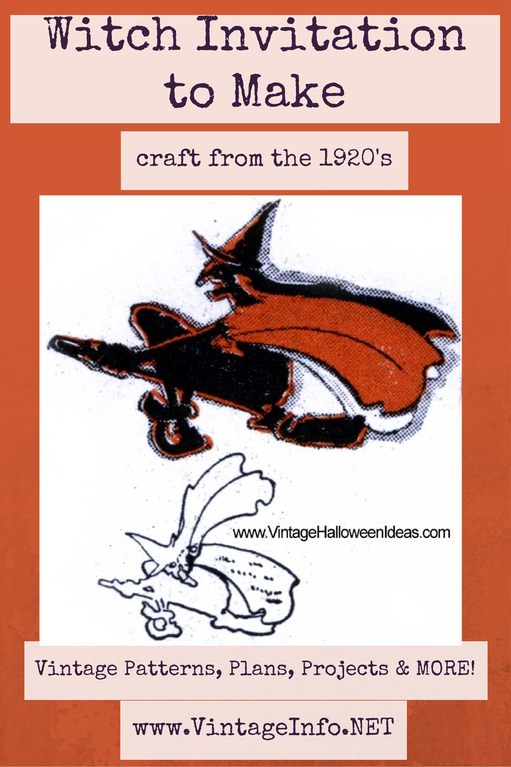 Witch Invitation to Make http://vintageinfo.net/homemade-witch-halloween-invitation-idea-1920s/