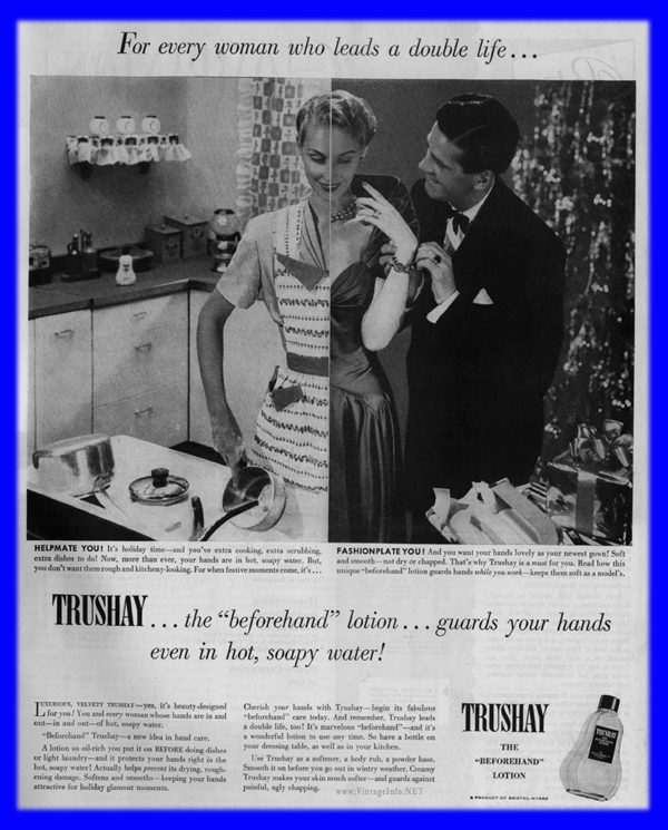 Woman Double Life Ad - http://vintageinfo.net/trushay-beforehand-lotion-vintage-ad-1949/